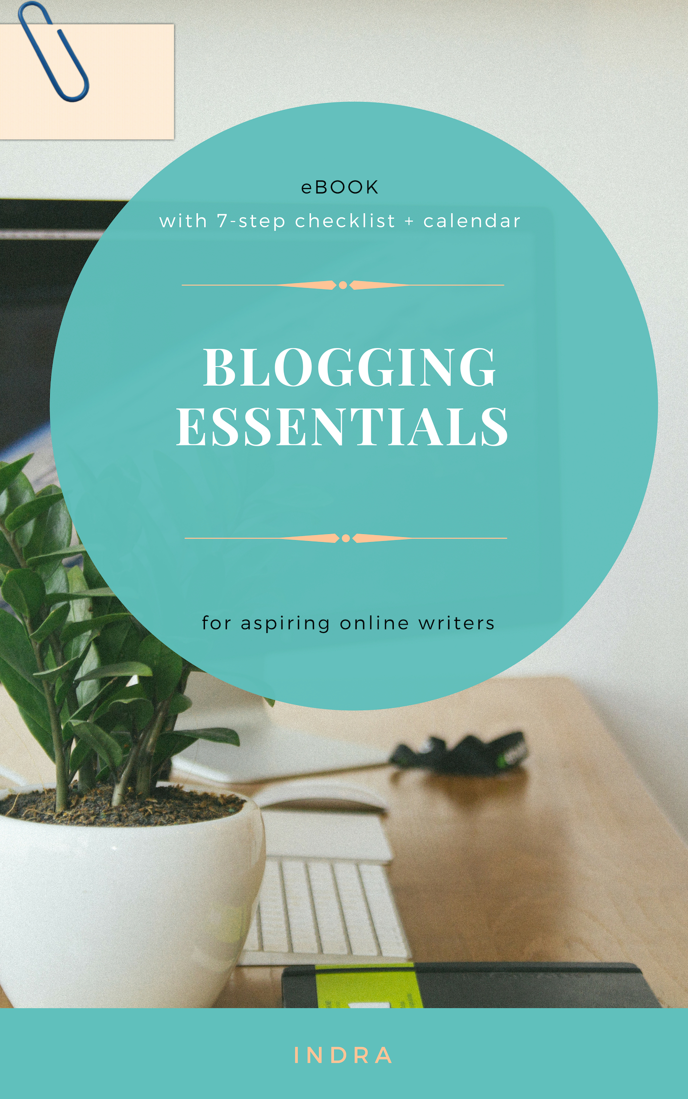 Blogging Essentials ebook by indra